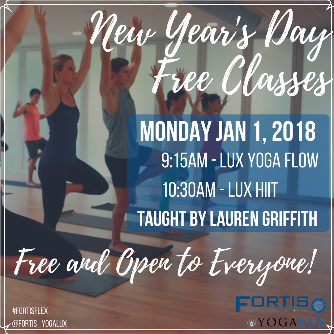 New Year's Day Free Classes - 9:15am LUX Yoga Flow 10:30am - LUX HIIT