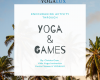 Encouraging Activity Through Yoga and Games