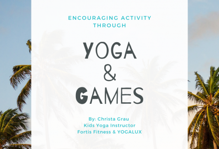 Yoga and Games Blog_3.27.2020